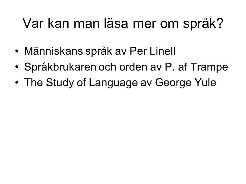 Var kan man läsa mer om språk