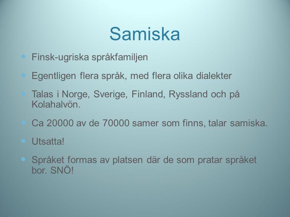 Samiska Finsk-ugriska språkfamiljen