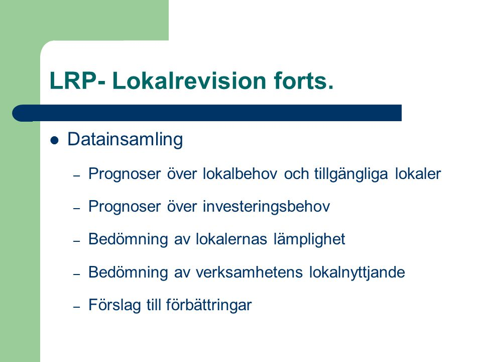 LRP- Lokalrevision forts.