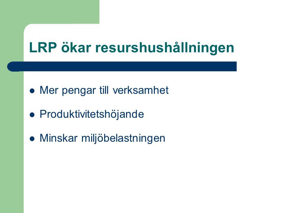 LRP ökar resurshushållningen