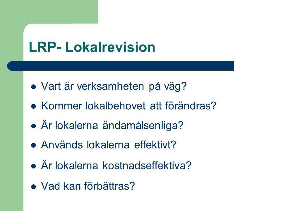 LRP- Lokalrevision Vart är verksamheten på väg