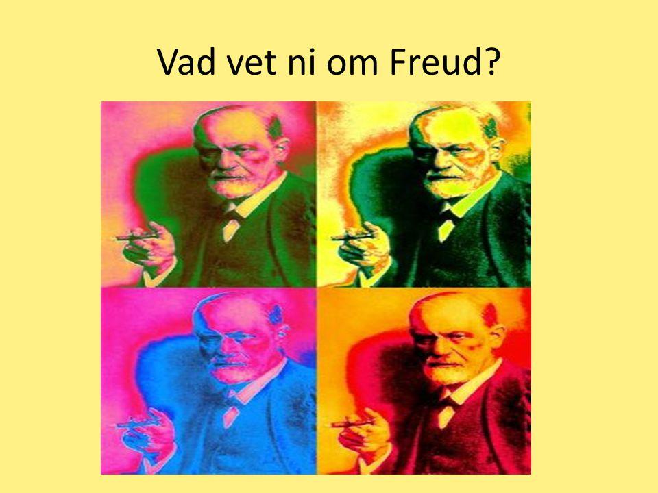 Vad vet ni om Freud