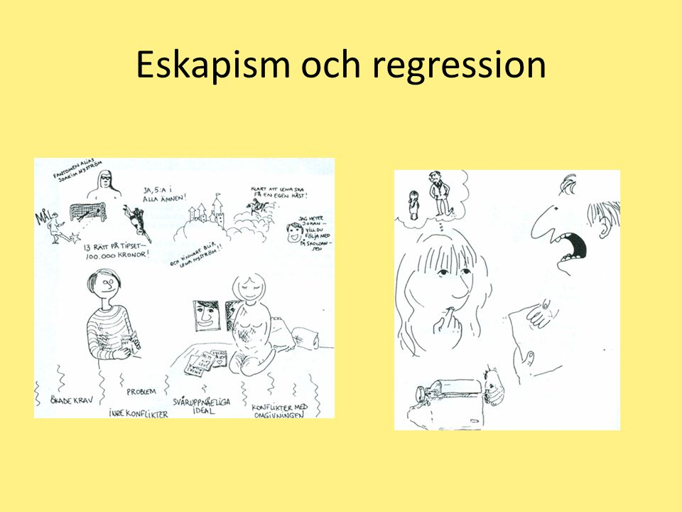 Eskapism och regression
