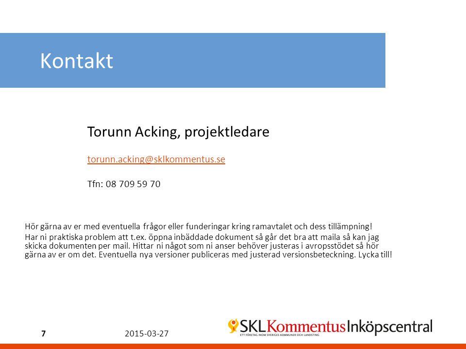 Kontakt Torunn Acking, projektledare torunn.acking@sklkommentus.se