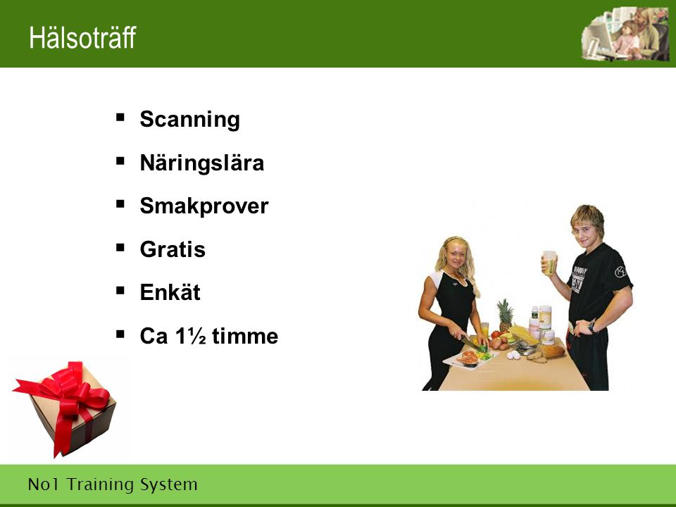 Hälsoträff Scanning Näringslära Smakprover Gratis Enkät Ca 1½ timme