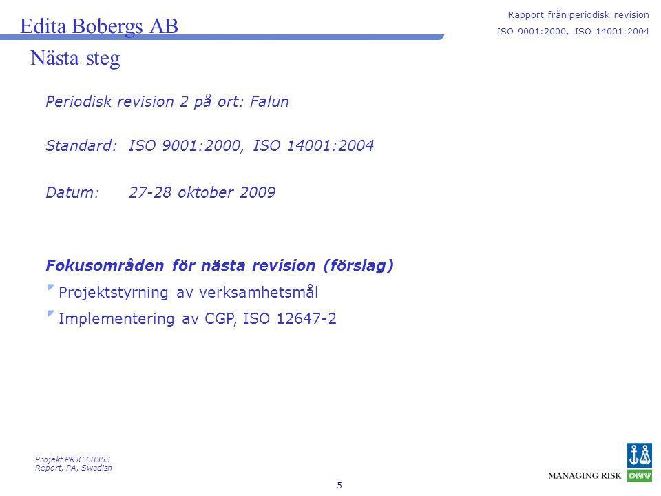 Edita Bobergs AB Nästa steg Periodisk revision 2 på ort: Falun