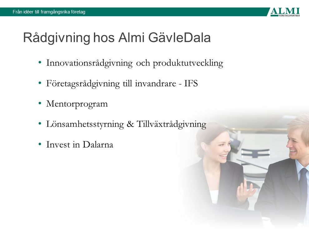 Rådgivning hos Almi GävleDala