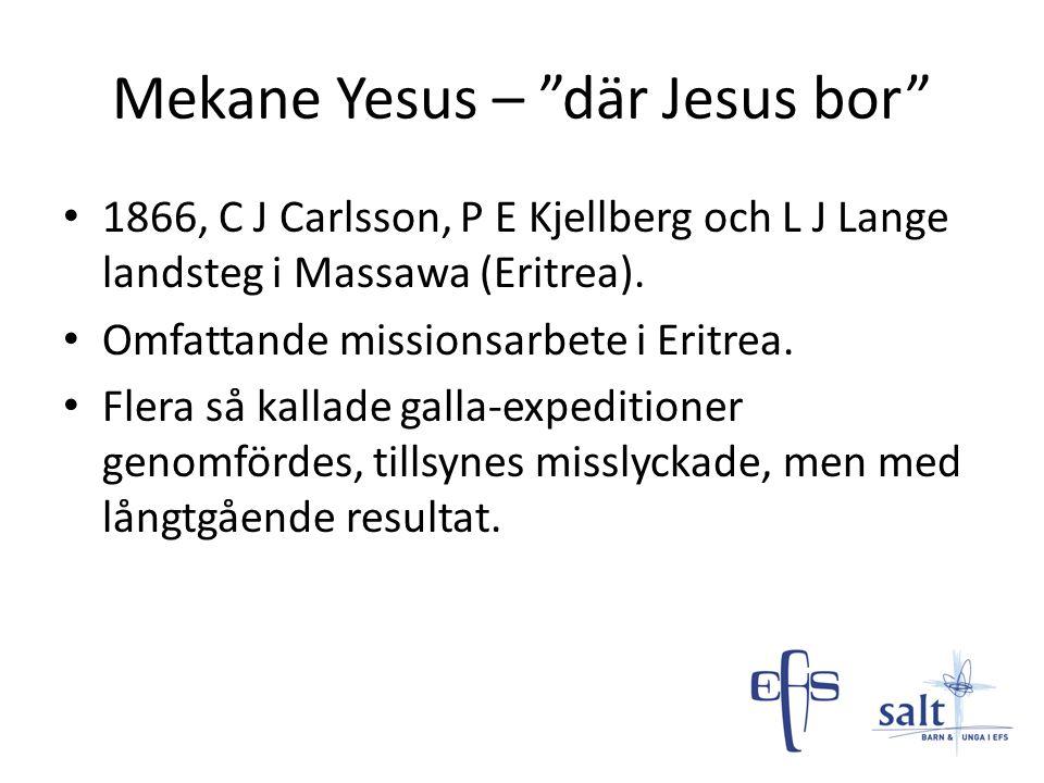 Mekane Yesus – där Jesus bor