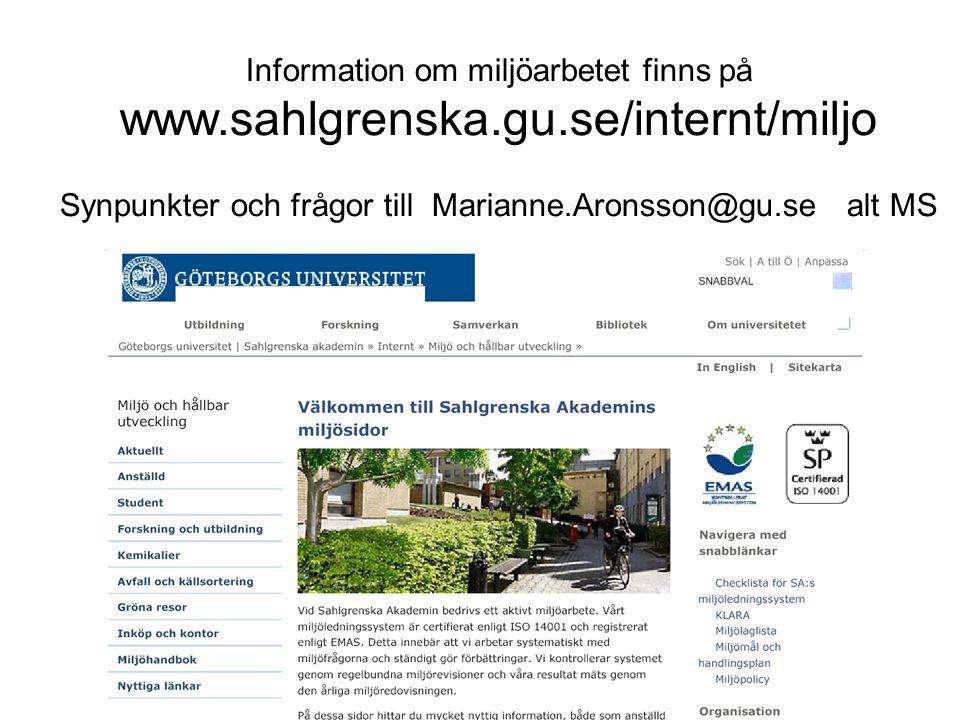 Information om miljöarbetet finns på