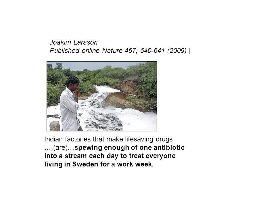 Joakim Larsson Published online Nature 457, 640-641 (2009) |