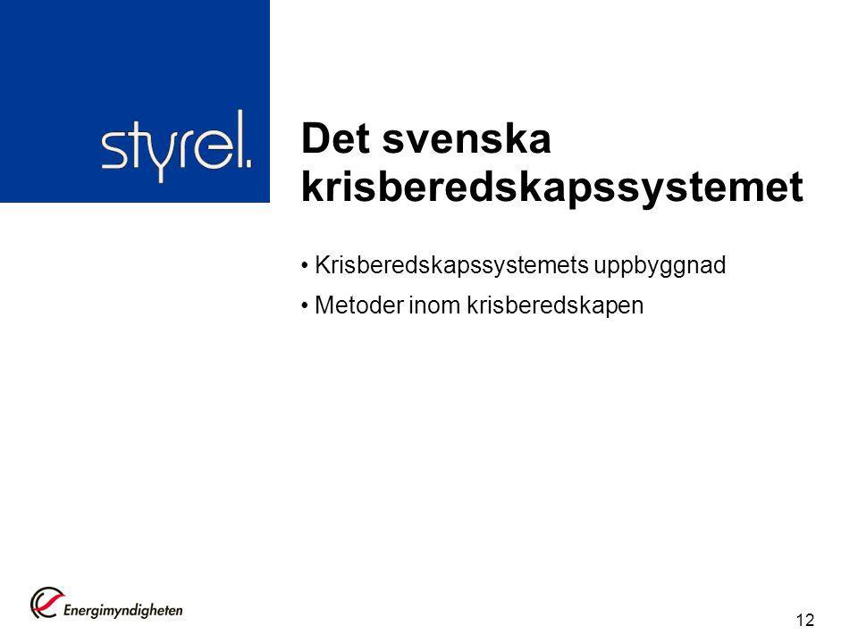 Det svenska krisberedskapssystemet