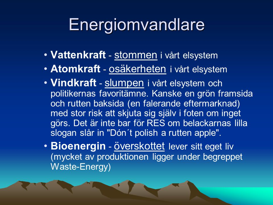 Energiomvandlare Vattenkraft - stommen i vårt elsystem