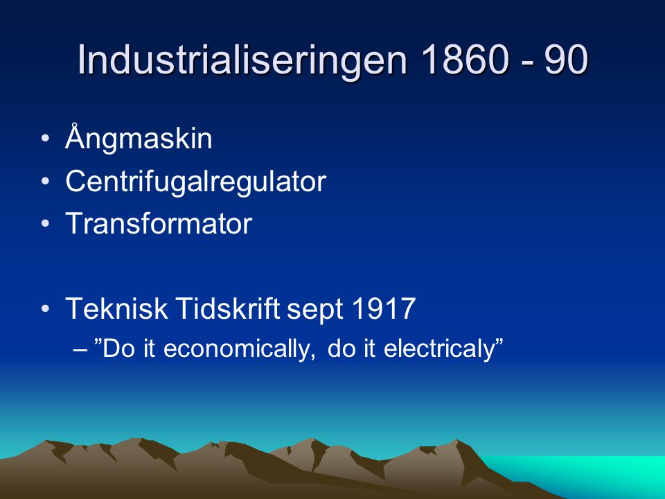 Industrialiseringen 1860 - 90