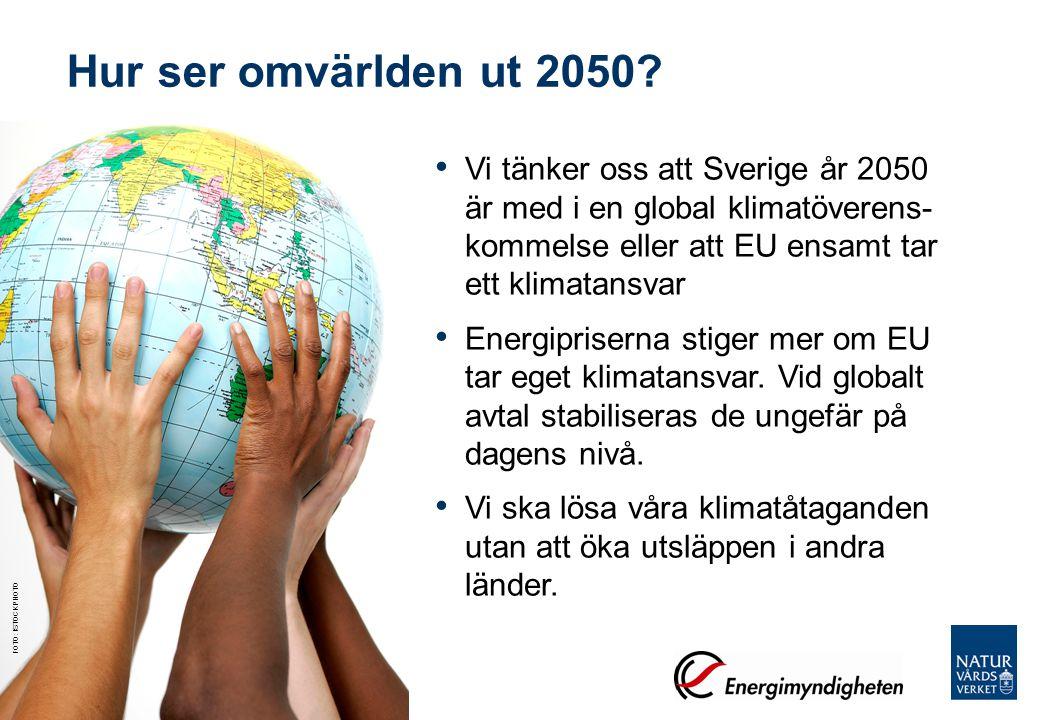 Hur ser omvärlden ut 2050 Vi tänker oss att Sverige år 2050 är med i en global klimatöverens- kommelse eller att EU ensamt tar ett klimatansvar.