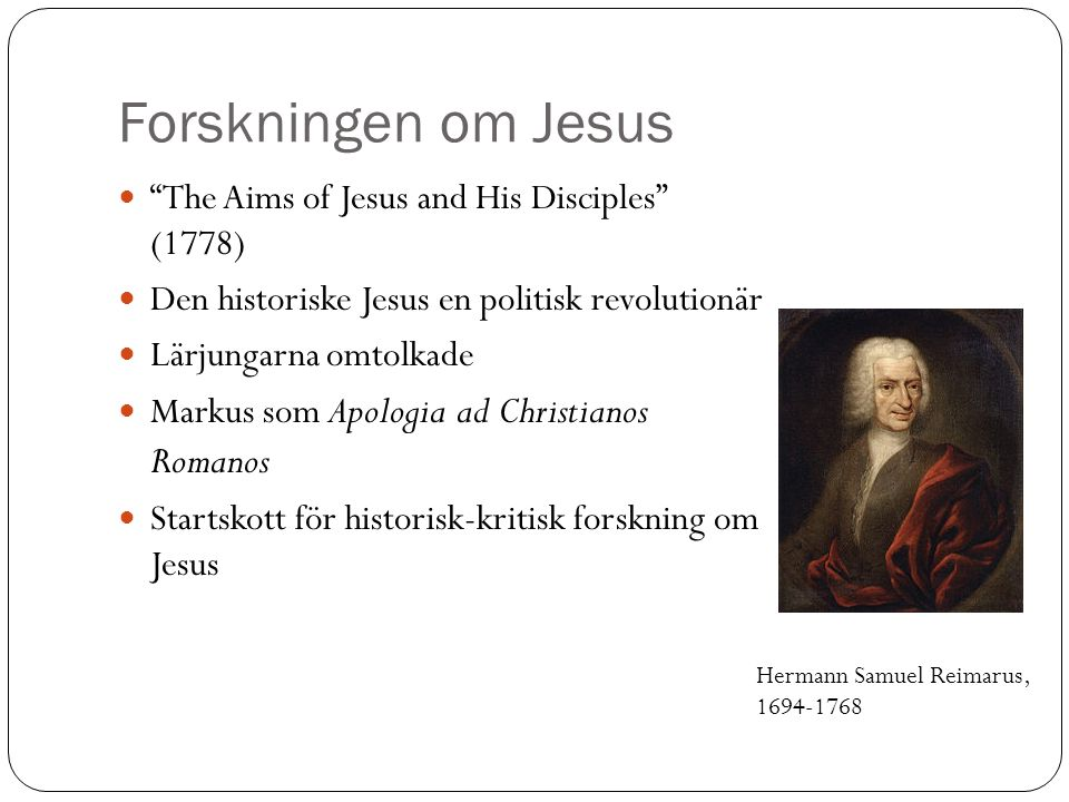Forskningen om Jesus The Aims of Jesus and His Disciples (1778)
