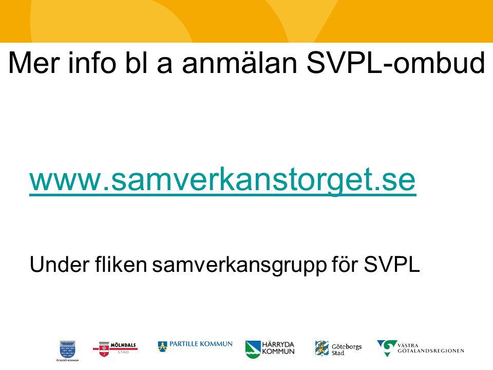 Mer info bl a anmälan SVPL-ombud