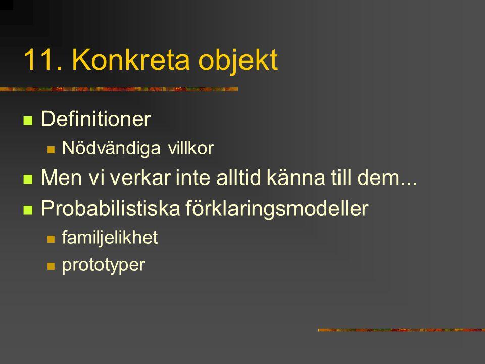 11. Konkreta objekt Definitioner