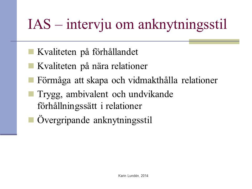 IAS – intervju om anknytningsstil