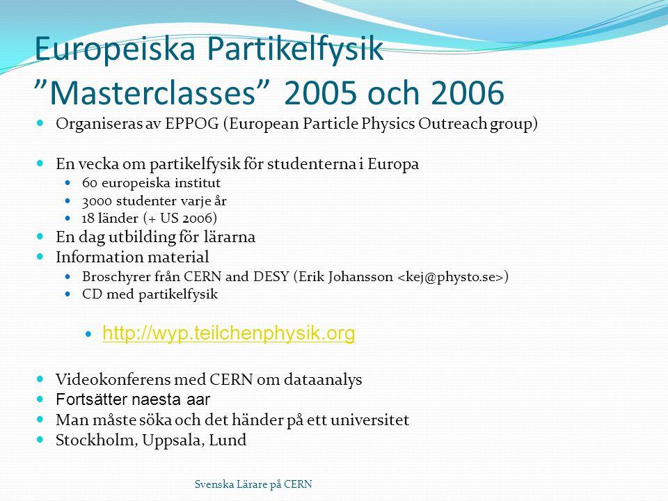 Europeiska Partikelfysik Masterclasses 2005 och 2006