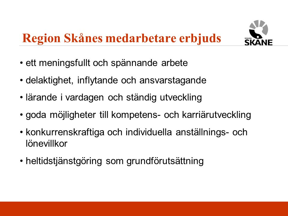 Region Skånes medarbetare erbjuds