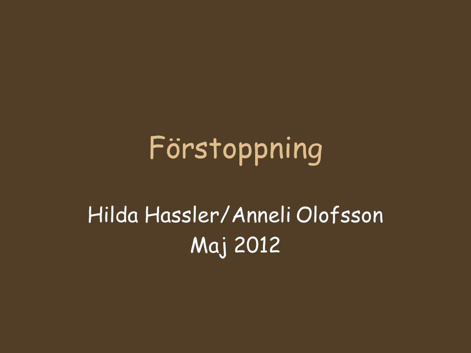 Hilda Hassler/Anneli Olofsson Maj 2012