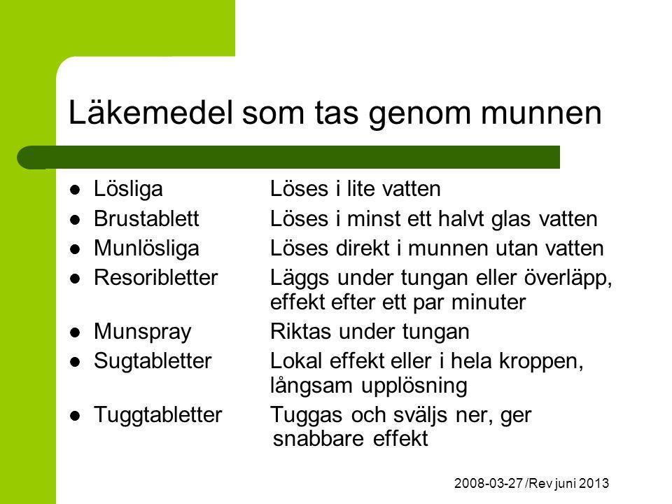 Läkemedel som tas genom munnen
