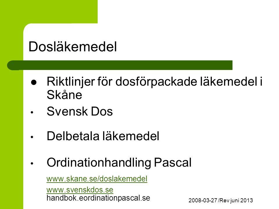 Dosläkemedel Riktlinjer för dosförpackade läkemedel i Skåne Svensk Dos