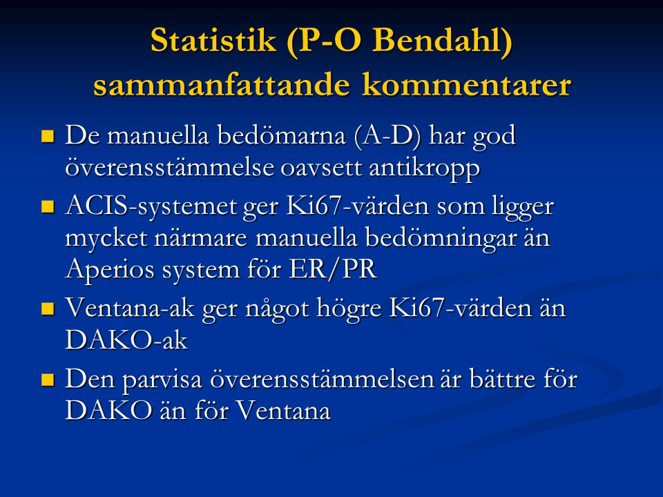 Statistik (P-O Bendahl) sammanfattande kommentarer
