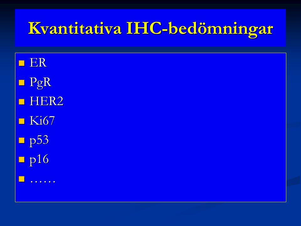 Kvantitativa IHC-bedömningar