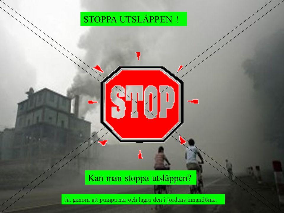 Kan man stoppa utsläppen