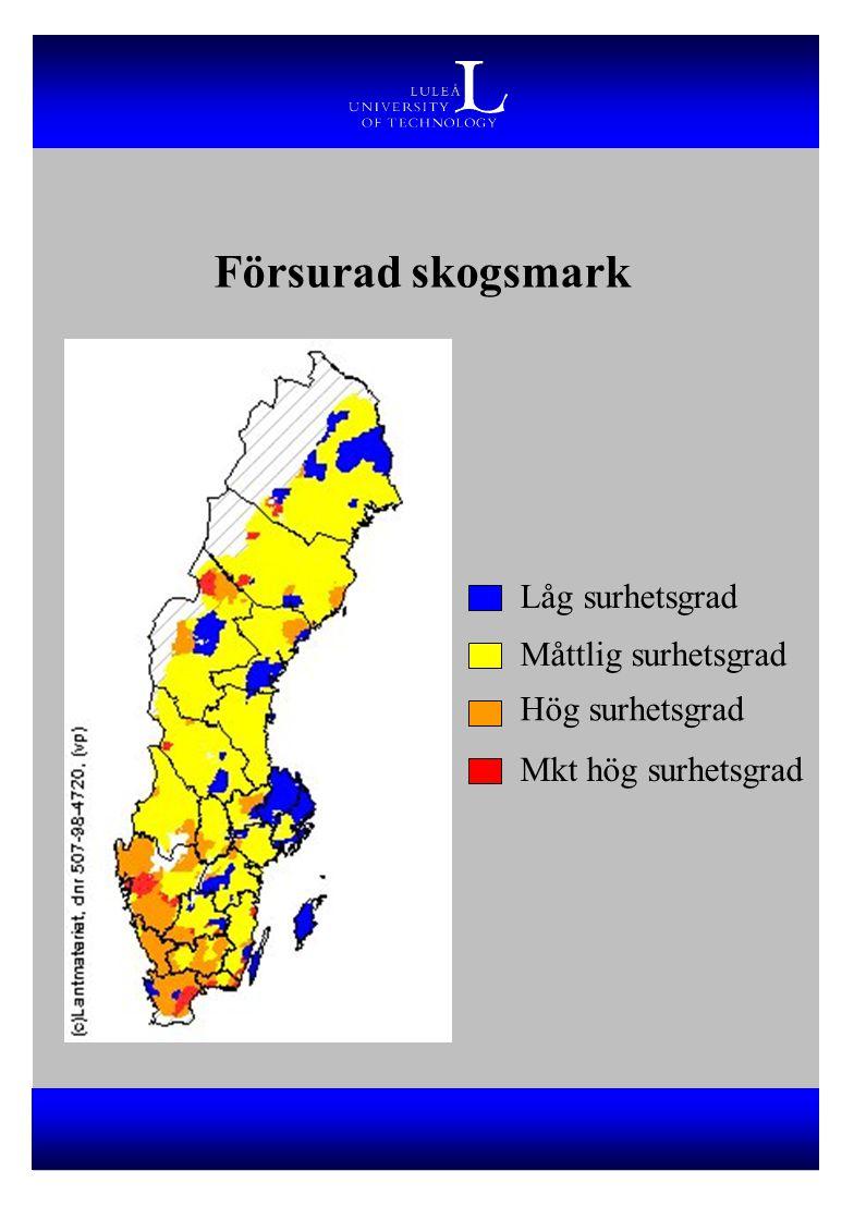 Försurad skogsmark Låg surhetsgrad Måttlig surhetsgrad Hög surhetsgrad