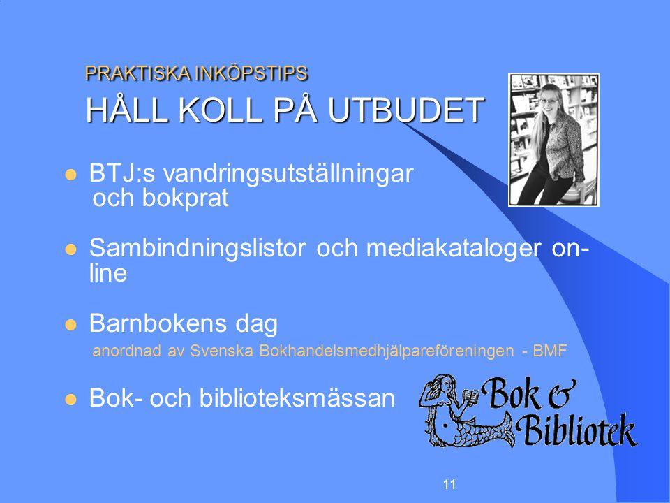 PRAKTISKA INKÖPSTIPS HÅLL KOLL PÅ UTBUDET