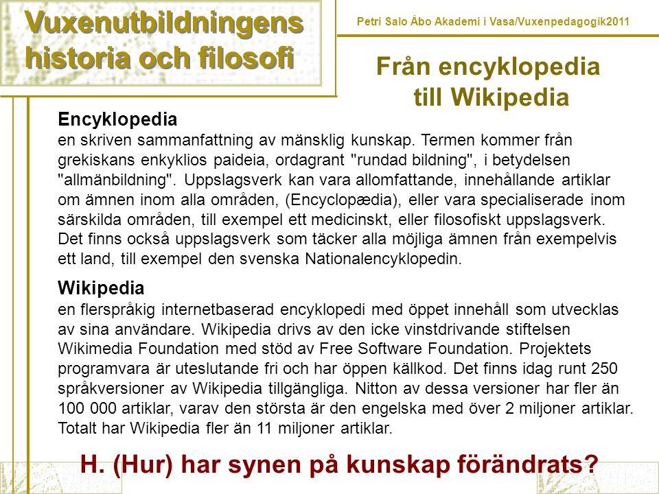Vuxenutbildningens historia och filosofi Från encyklopedia
