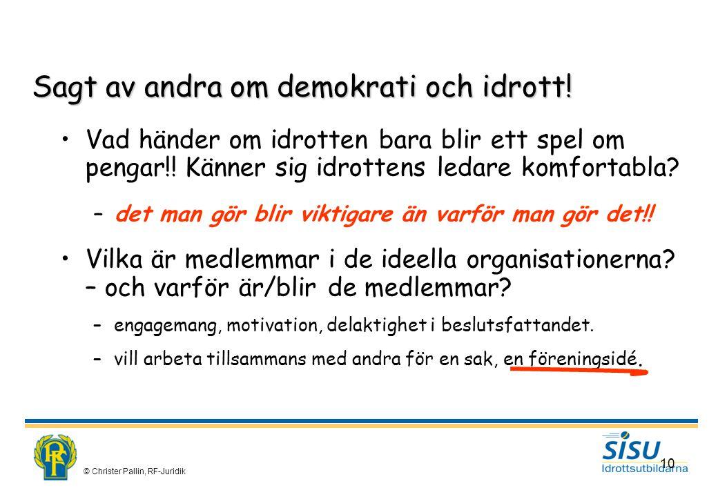 Sagt av andra om demokrati och idrott!