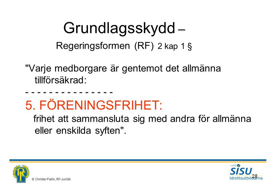 Grundlagsskydd – Regeringsformen (RF) 2 kap 1 §
