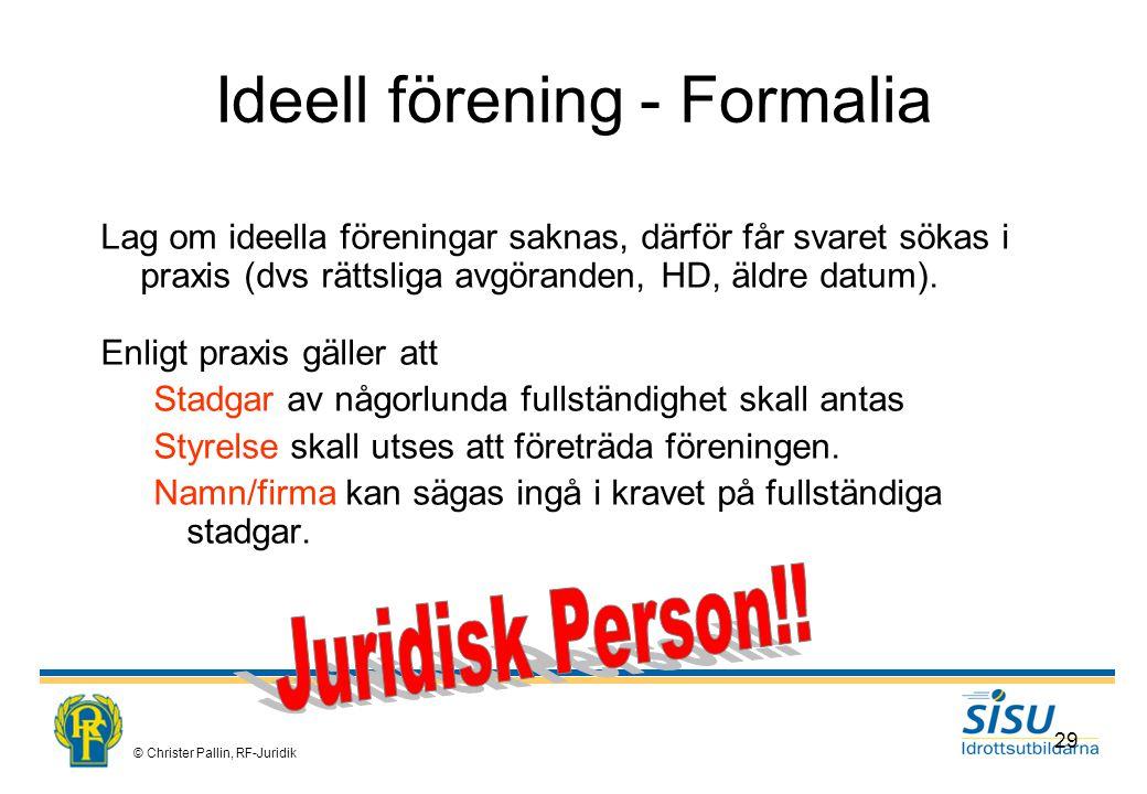 Ideell förening - Formalia