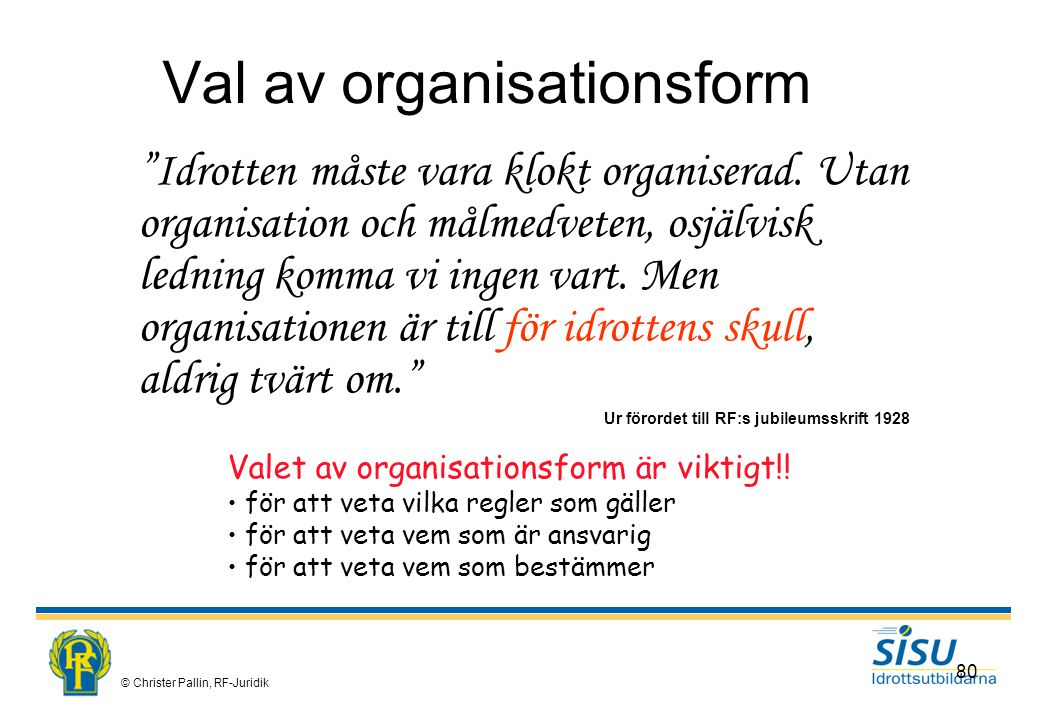 Val av organisationsform