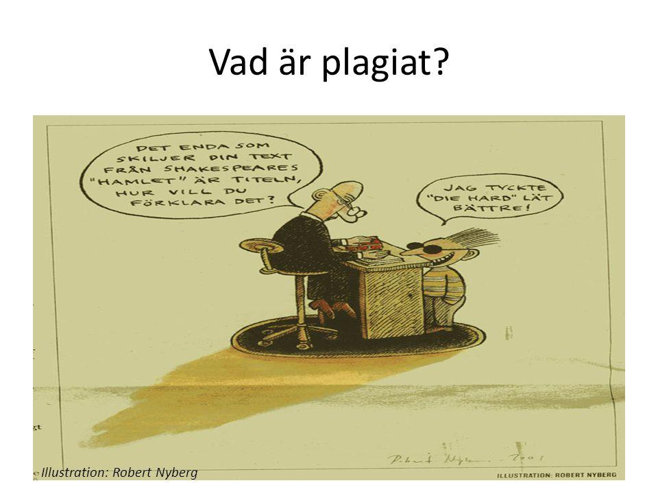 Vad är plagiat Illustration: Robert Nyberg