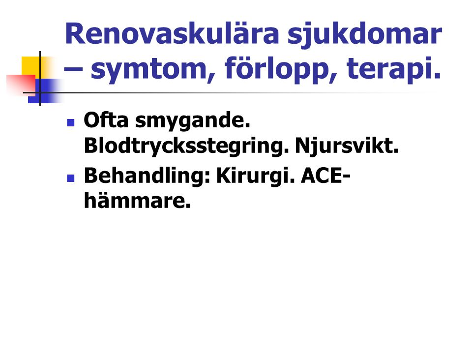 Renovaskulära sjukdomar – symtom, förlopp, terapi.
