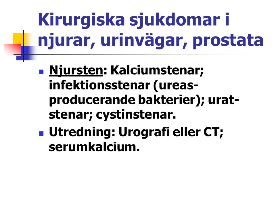 Kirurgiska sjukdomar i njurar, urinvägar, prostata