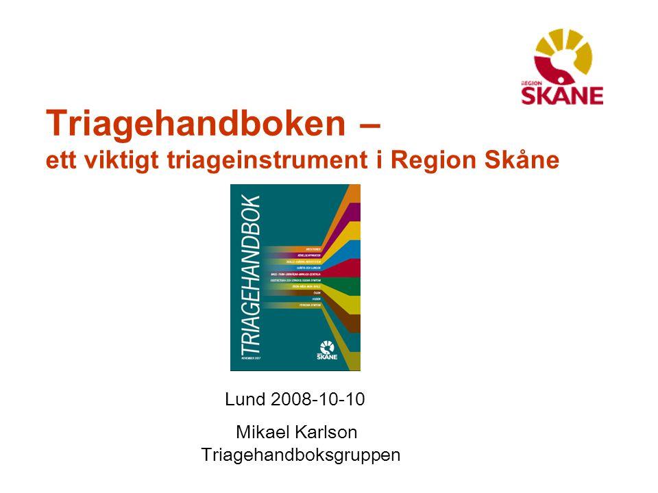 Triagehandboken – ett viktigt triageinstrument i Region Skåne