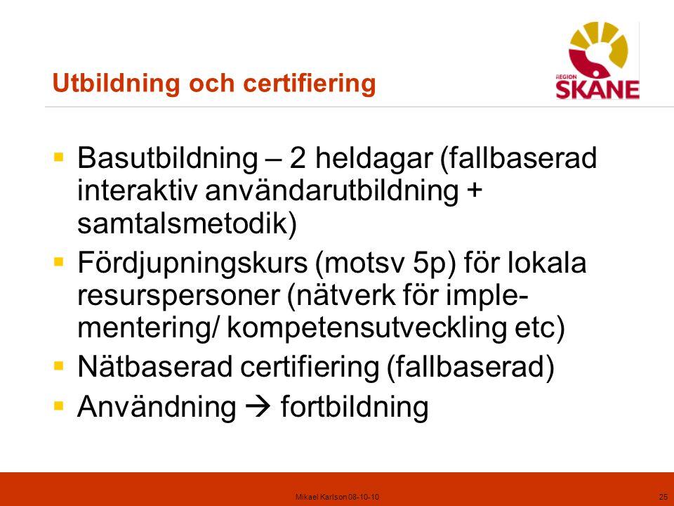 Utbildning och certifiering
