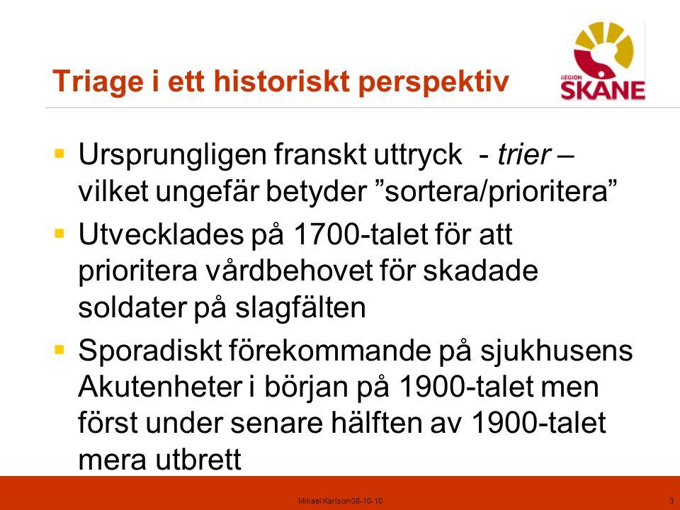 Triage i ett historiskt perspektiv