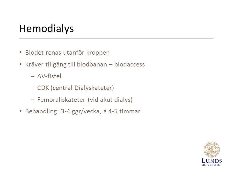 Hemodialys Blodet renas utanför kroppen