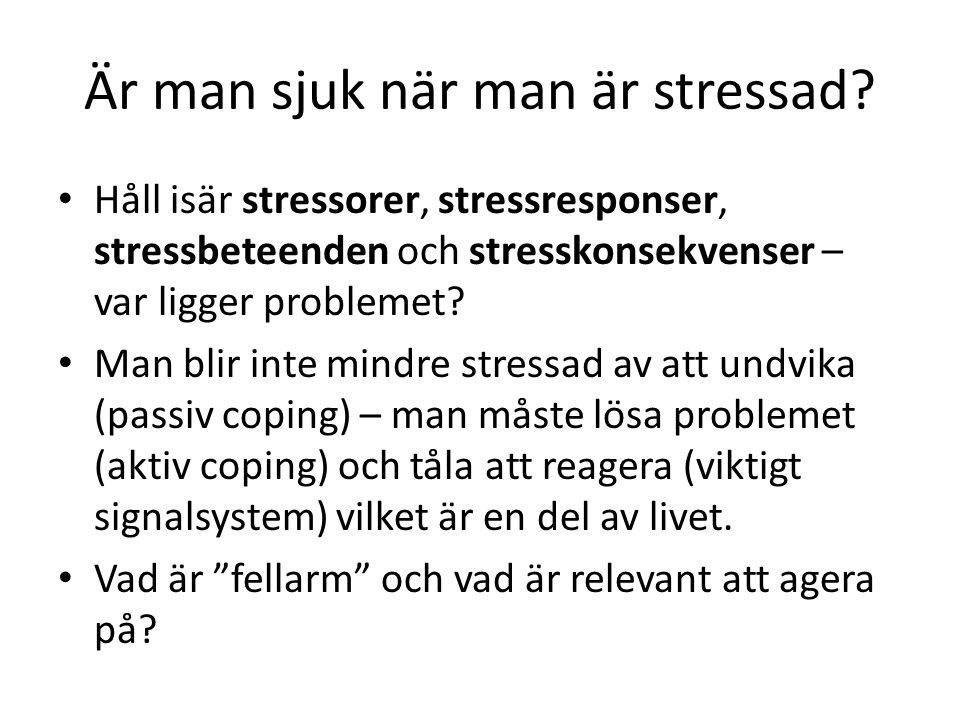 Är man sjuk när man är stressad