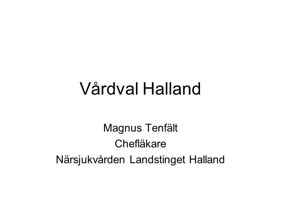 Magnus Tenfält Chefläkare Närsjukvården Landstinget Halland