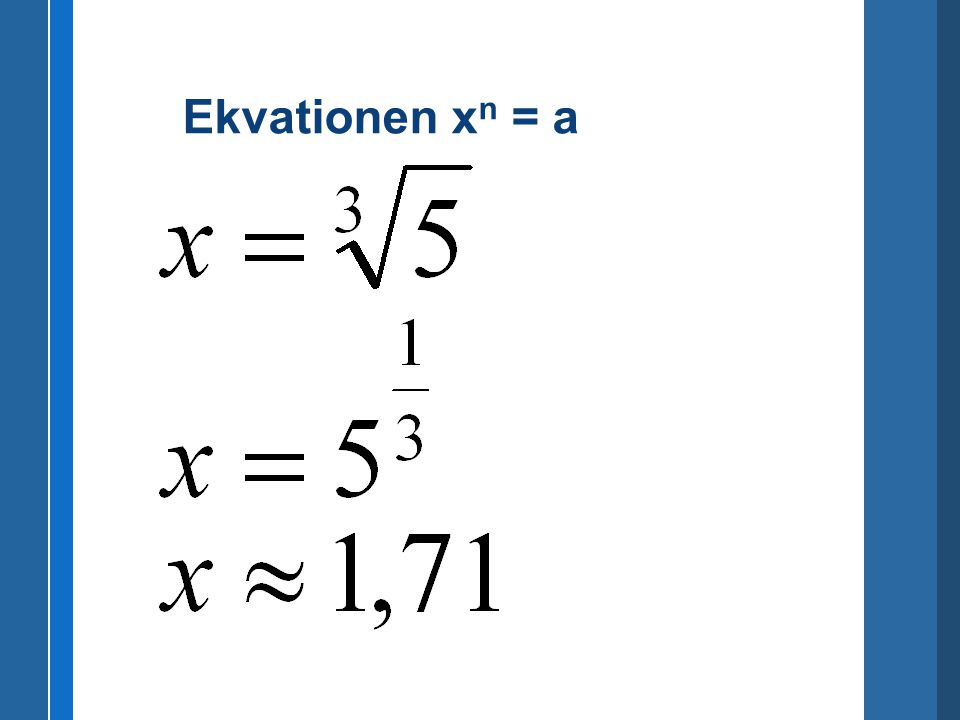 Ekvationen xn = a