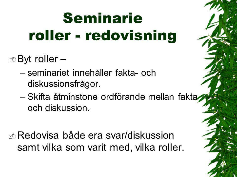 Seminarie roller - redovisning