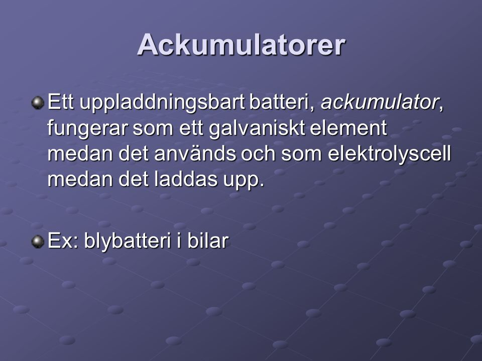 Ackumulatorer