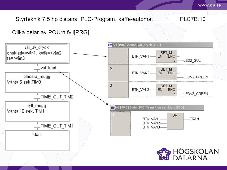 Styrteknik 7.5 hp distans: PLC-Program, kaffe-automat PLC7B:10
